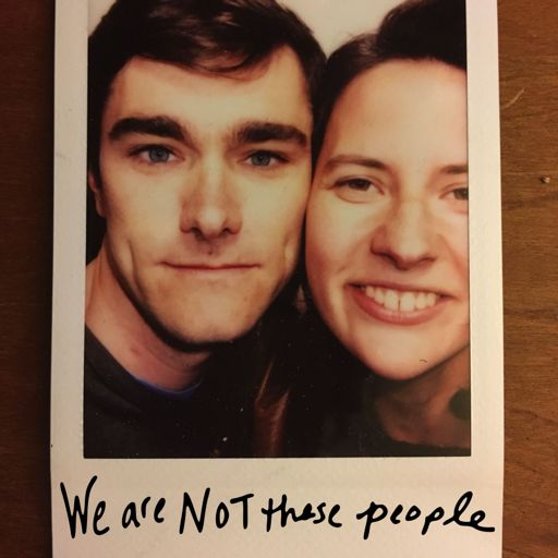 Cover art for podcast We Are Not These People