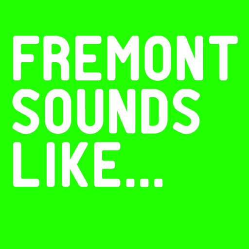 Cover art for podcast Fremont Sounds Like...