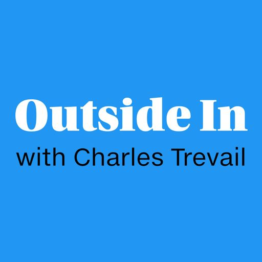 Cover art for podcast Outside In with Charles Trevail