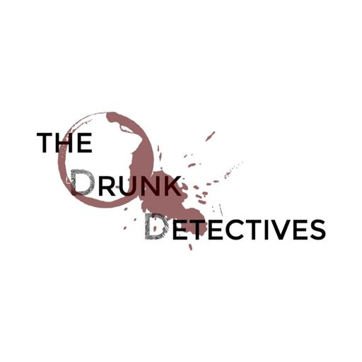 Cover art for podcast The Drunk Detectives: A True Crime Podcast