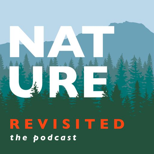 Cover art for podcast Nature Revisited