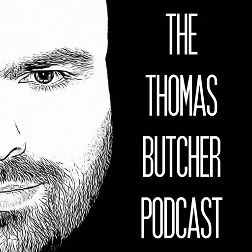 Cover art for podcast The Thomas Butcher Podcast