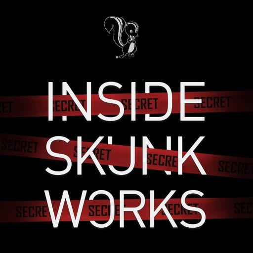 Cover art for podcast Inside Skunk Works