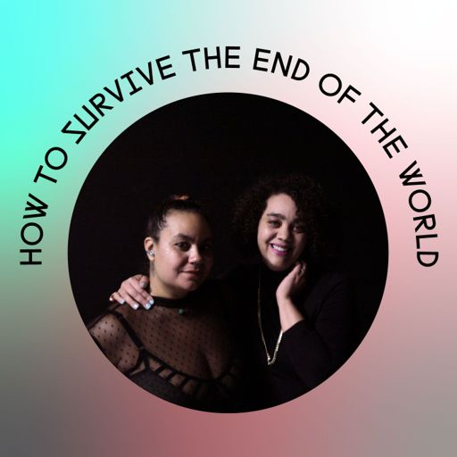 Cover art for podcast How to Survive the End of the World