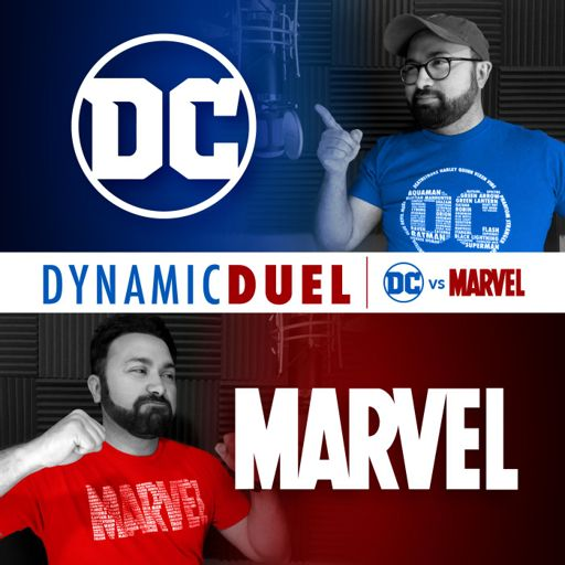 Cover art for podcast Dynamic Duel: DC vs Marvel