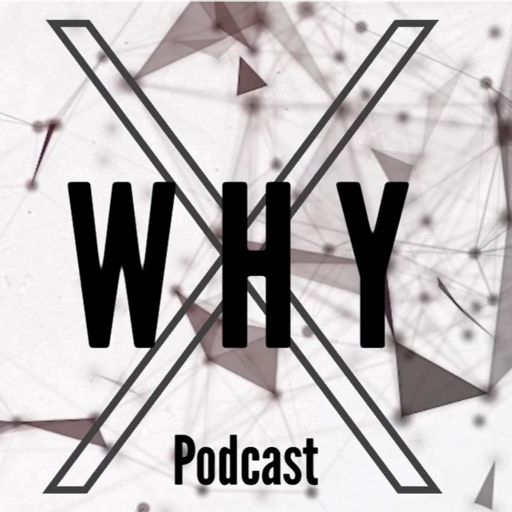 Cover art for podcast X Why Podcast