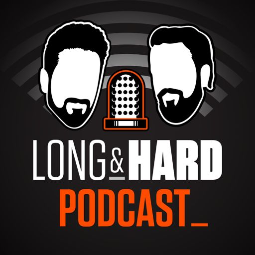 Cover art for podcast Long & Hard Podcast