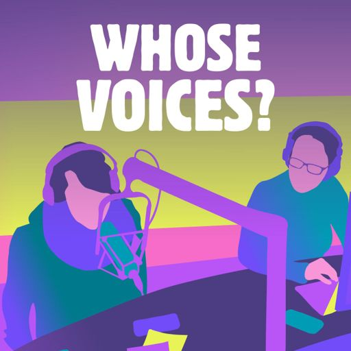 Cover art for podcast Whose Voices?