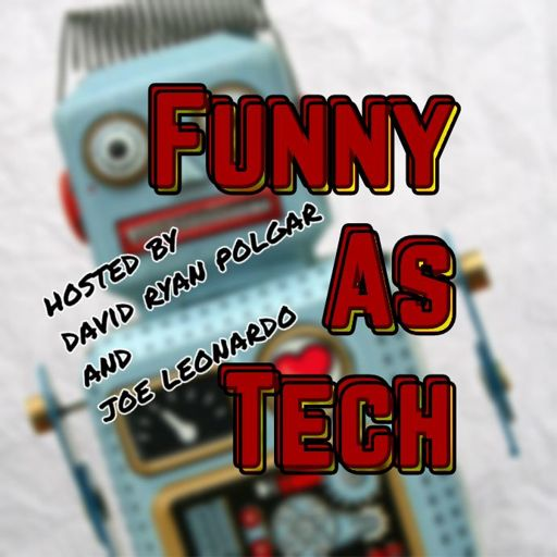 Cover art for podcast Funny as Tech: a podcast about our messy relationship with tech