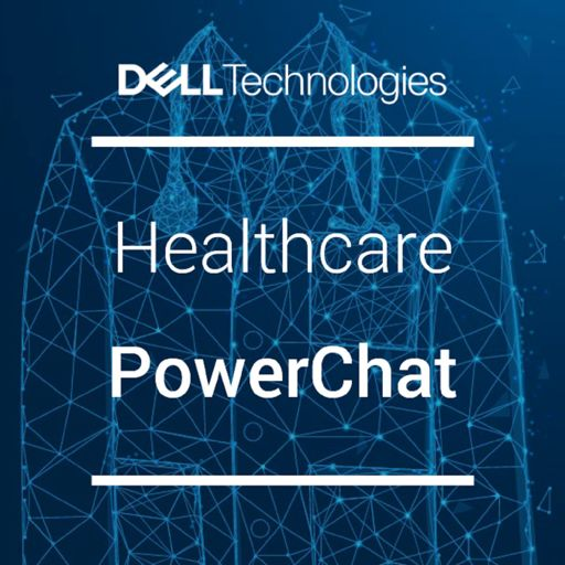 Cover art for podcast Dell EMC Healthcare PowerChat
