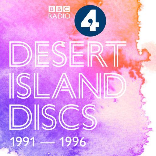 Cover art for podcast Desert Island Discs: Archive 1991-1996
