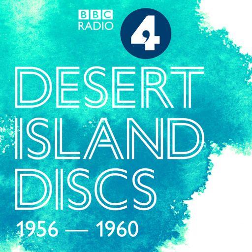 Cover art for podcast Desert Island Discs: Archive 1956-1960