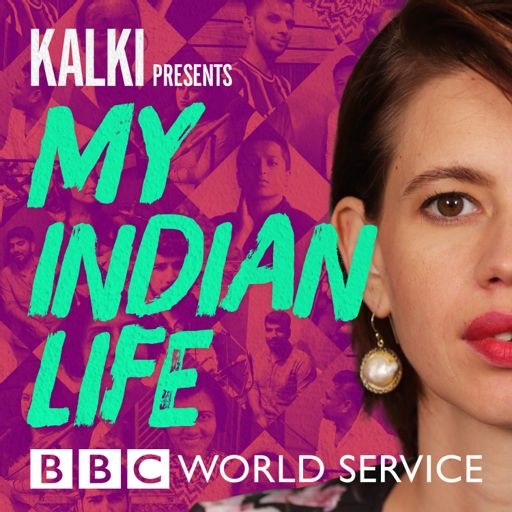 Cover art for podcast Kalki Presents: My Indian Life