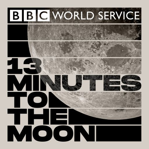Cover art for podcast 13 Minutes to the Moon