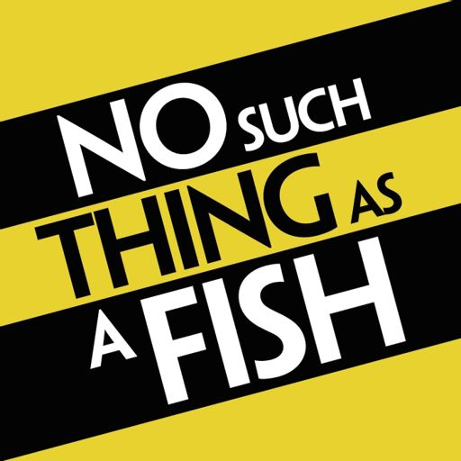 Cover art for podcast No Such Thing As A Fish