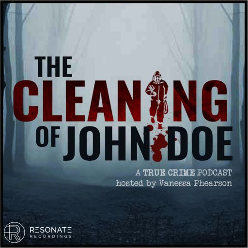 Cover art for podcast The Cleaning of John Doe | True Crime