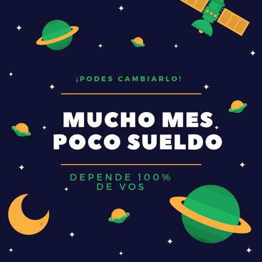 Cover art for podcast Mucho Mes Poco Sueldo