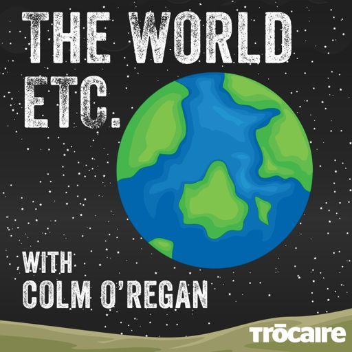 Cover art for podcast The World Etc. with Colm O'Regan