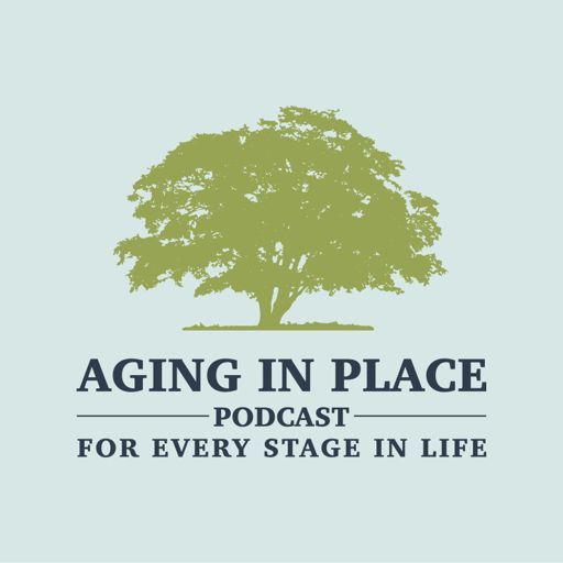 Cover art for podcast Aging in Place
