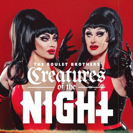 Cover art for podcast The Boulet Brothers' Creatures of the Night