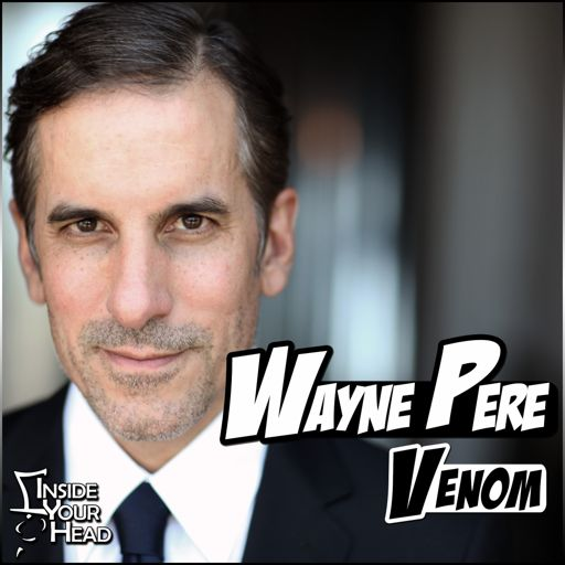 Inside Your Head 6 - Wayne Pere from Inside Your Head on