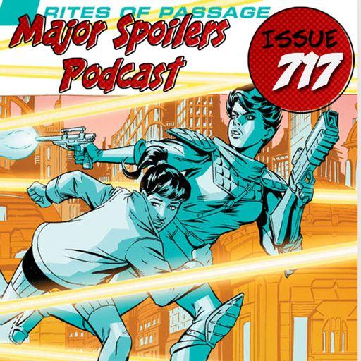 02beadd97fbf1 Major Spoilers Podcast  717  Trekker from Major Spoilers Podcast Network  Master Feed on RadioPublic