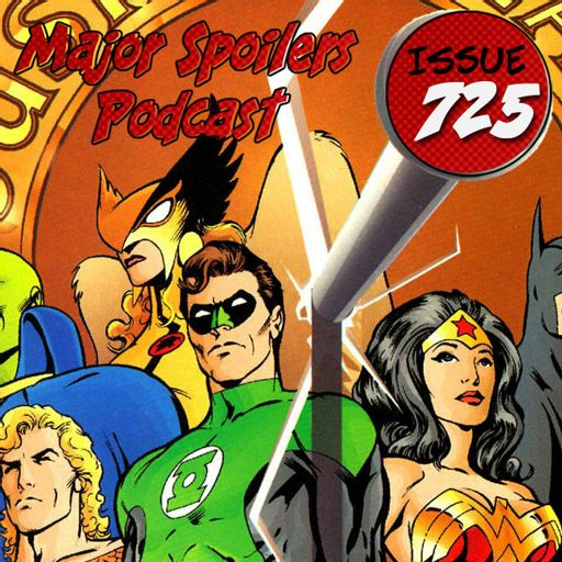 Major Spoilers Podcast #725: JLA: The Nail from Major Spoilers Comic