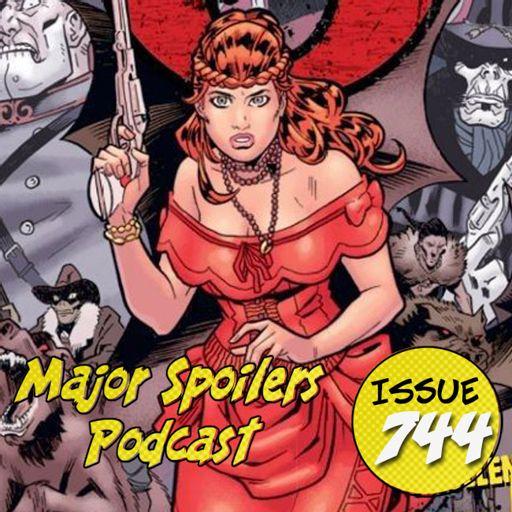 Major Spoilers Podcast #744: The Sixth Gun Vol  6: Ghost