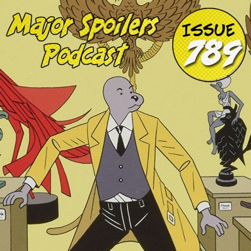 a3434eab76120 Major Spoilers Podcast  789  Comic-Con 2018 from Major Spoilers Podcast  Network Master Feed on RadioPublic