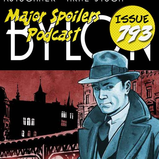 Major Spoilers Podcast #793: Babylon Berlin from Major