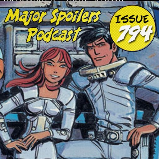 Major Spoilers Podcast #794: Valerian (and Lauraline) from Major