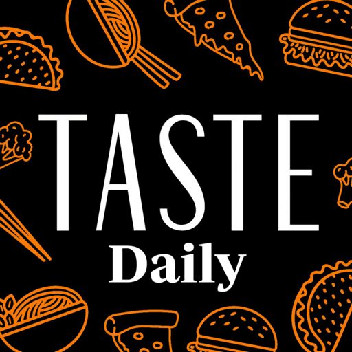 Cover art for podcast TASTE Daily