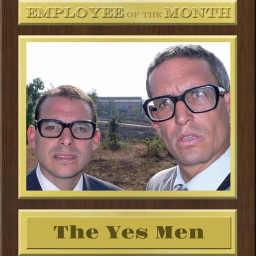 The Yes Men on Trump, Barbie, and Bird Dogging from Employee