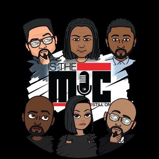 Is The Mic Still On on RadioPublic