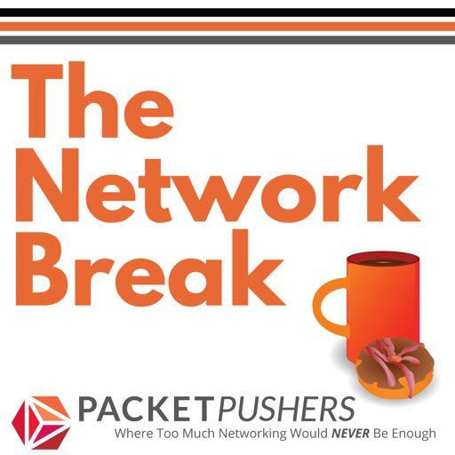 Network Break 85: Verizon All In On OpenStack