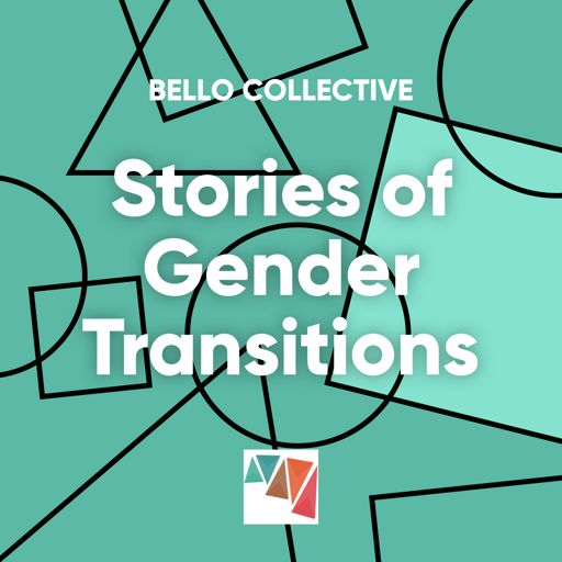 Cover art for podcast Episodes about people who transition from one gender to another