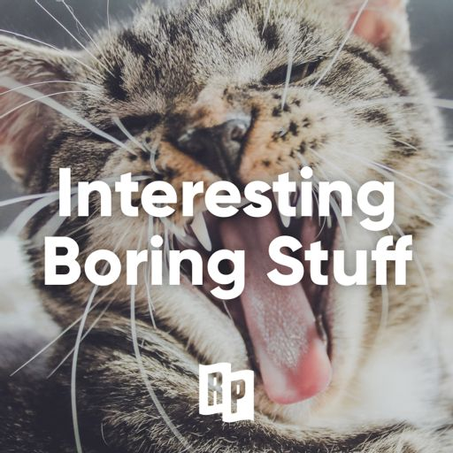 Cover art for podcast A complete guide to making boring stuff really interesting.