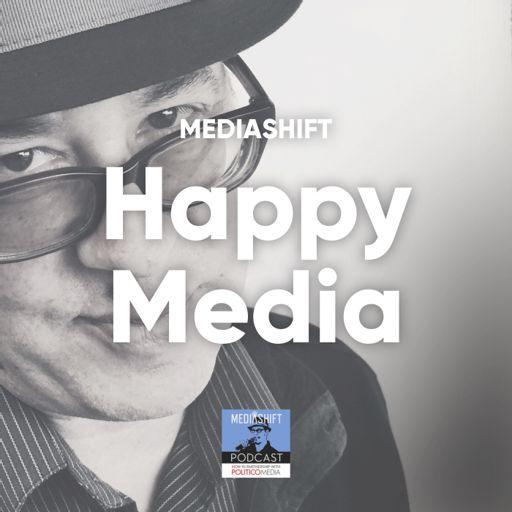 Cover art for podcast MediaShift's Happy Media