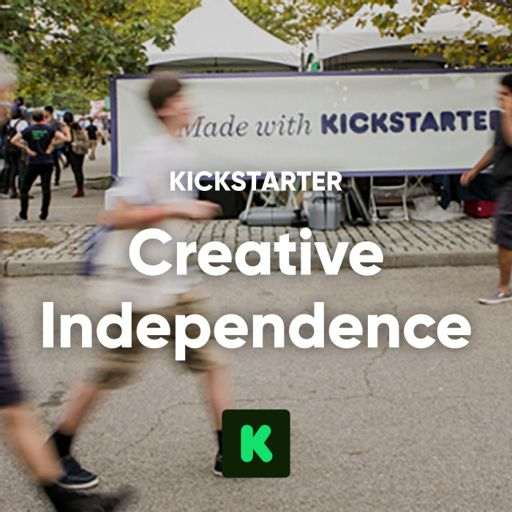 Cover art for podcast Creative Independence: Kickstarted Podcasts