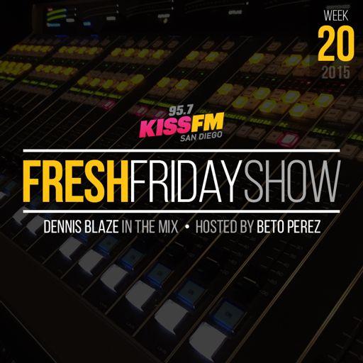 FFS Week 20 Dennis Blaze + Beto Perez of 95 7 KISS FM San