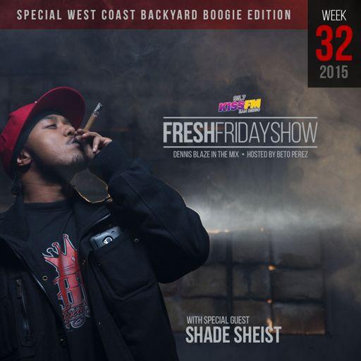 90edad56 FFS Week 32 (West Coast Edition) w Shade Sheist + Dennis Blaze + ...