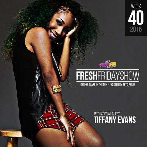 Ffs Week 40 W Tiffany Evans Dennis Blaze Beto Perez Of 957 Kiss