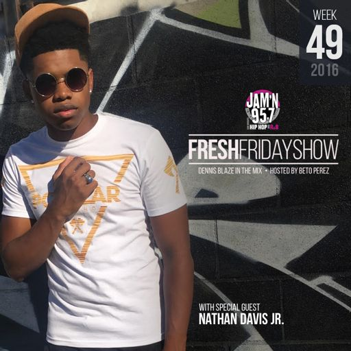 929f3df1cb19b FFS Week 49 w Nathan Davis Jr + Dennis Blaze + Beto Perez of Jam n 95.7 San  Diego (December 2016 Hip-Hop