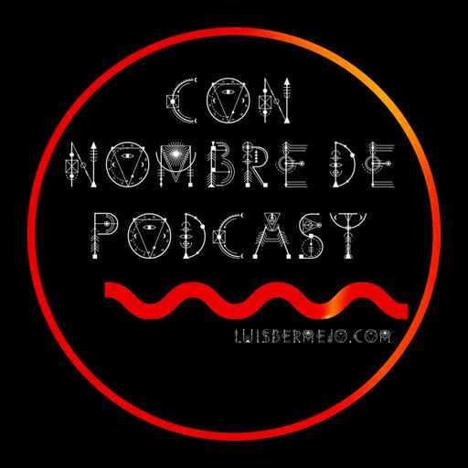 Cover art for podcast CON NOMBRE DE PODCAST