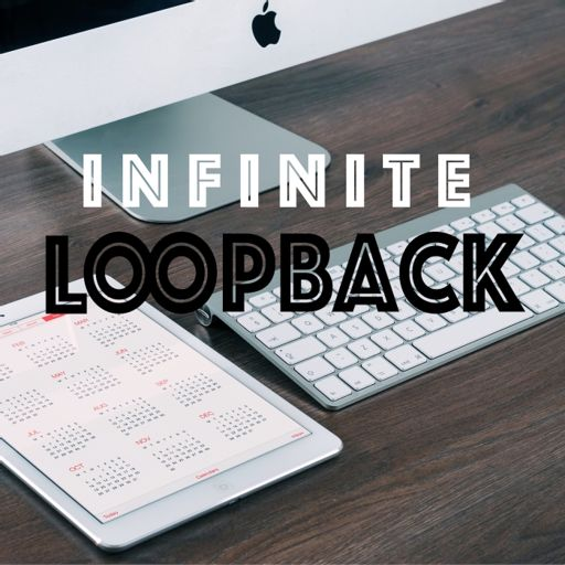 Cover art for podcast Infinite Loopback