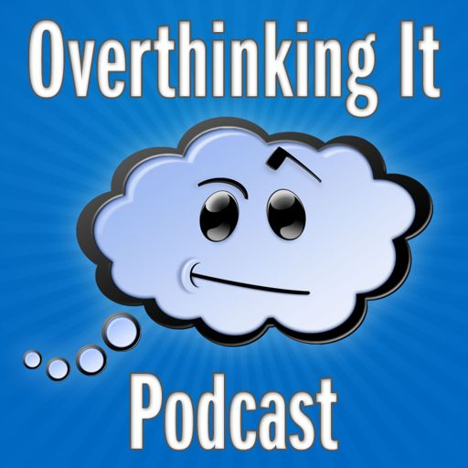 Episode 460: Let Us Unloose the Juice from Overthinking It