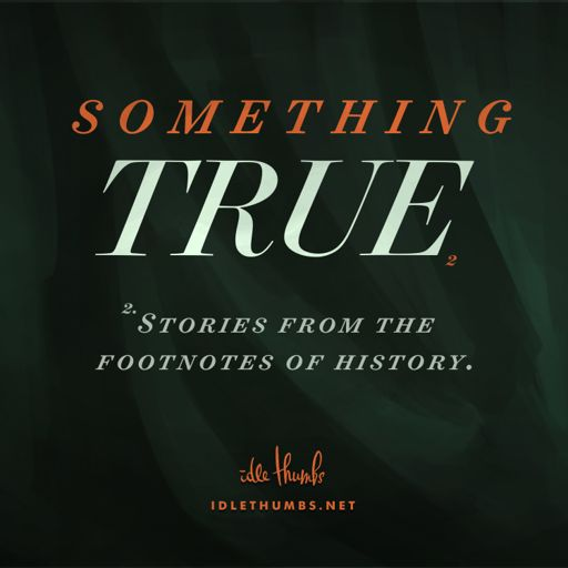 Cover art for podcast Something True