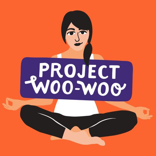 Cover art for podcast Project Woo Woo