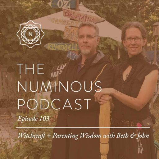 TNP103 Witchcraft and Parenting Wisdom with Beth John