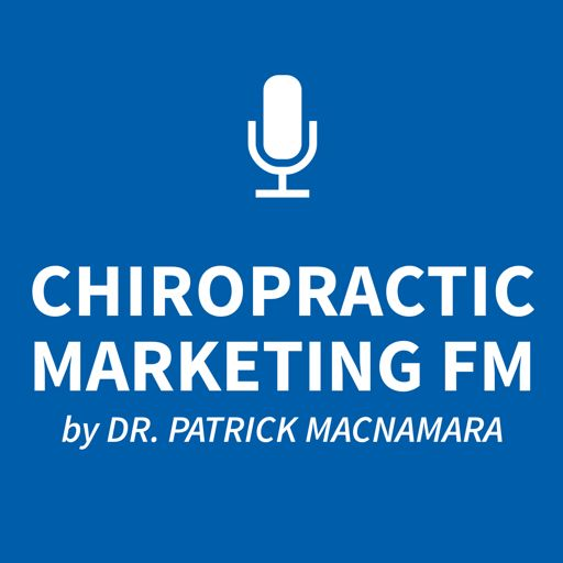 Cover art for podcast The Chiropractic Marketing Podcast